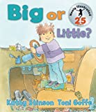 Big or Little?, Kathy Stinson, 1554511682