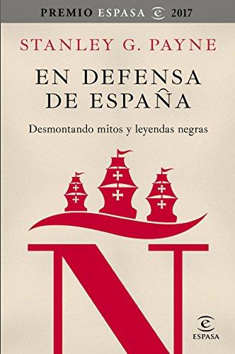 Amazon.com: En defensa de España: desmontando mitos y ...