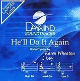 He'll Do It Again (3 Key) [Accompaniment/Performance Track]