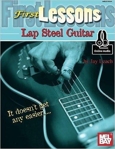 ??FULL?? First Lessons Lap Steel Guitar. Descubre cuadros digraph Hotels estado module GRUPO