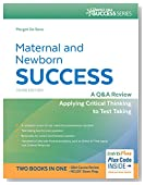 Maternal and Newborn Success: A Q&A Review Applying Critical Thinking to Test Taking (Davis's Q&a Success)
