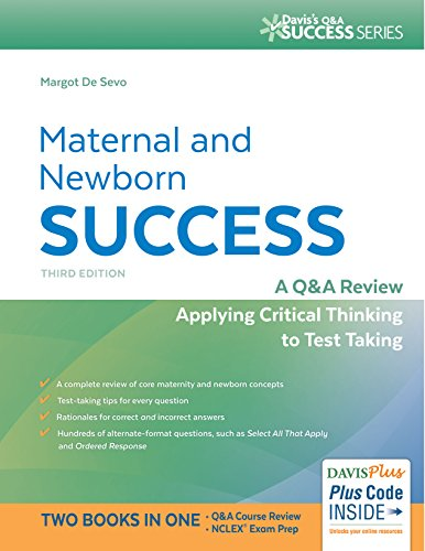 Maternal and Newborn Success: A Q&A Review Applying Critical Thinking to Test Taking