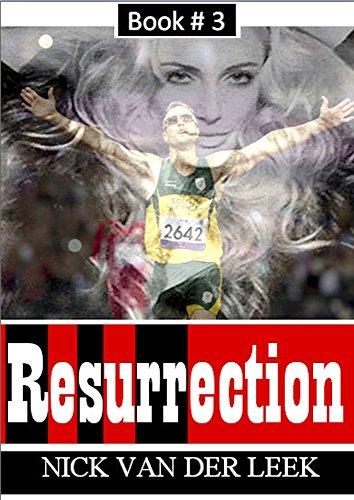 Resurrection (Oscar Pistorius Murder Trial eBook Series 3)