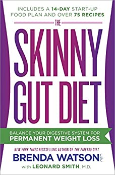 The Skinny Gut Diet: Balance Your Digestive System for Permanent Weight Loss by [Watson, Brenda, Smith, Leonard, Jones, Jamey]