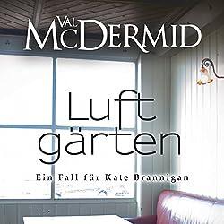 Luftgärten (Kate Brannigan 2)