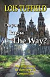 Do You Know the Way?, Lois Tuffield, 1492896780