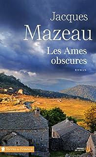 Les âmes obscures, Mazeau, Jacques