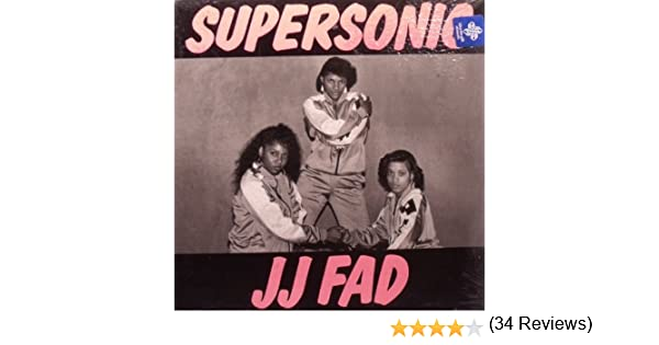 Jj Fad Supersonic Lyrics