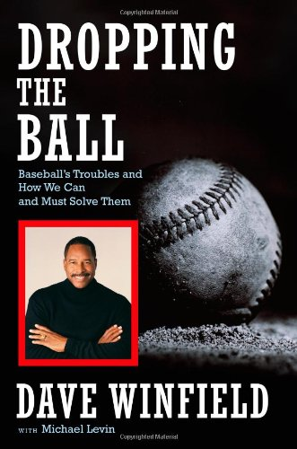 Download Dropping the Ball: Baseball's Troubles and How We Can and Must Solve Them PDF