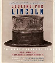 Looking for Lincoln: The Making of an American Icon