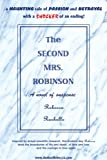 The Second Mrs. Robinson, Rebecca Rochelle, 0595089542