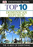 Front cover for the book Top 10 Dominican Republic by Dorling Kindersley
