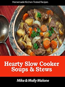 Hearty Slow Cooker Soups & Stews by [Malone, Mike, Malone, Molly]