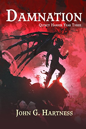 Damnation: Quincy Harker, Demon Hunter Year 3
