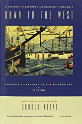 Dawn to the West: A History of Japanese Literature: Dawn to the West: Japanese Literature in the Modern Era (History of Japanese Literature, Vol. 3)