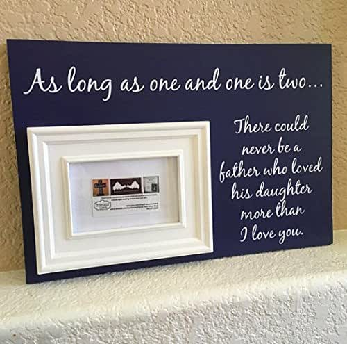 Amazon.com: Father Daughter Photo Frame Gift As long as one and one ...