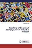 Teaching of English at Primary Level in Himachal Pradesh, Negi Harvinder, 3659502022