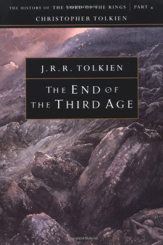 The End of the Third Age: The History of Middle-Earth #9a - Book  of the Middle-earth Universe
