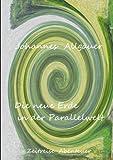 Die neue Erde in der Parallelwelt, Allg&auml and Johannes uer, 3842364210