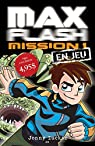Max Flash, tome 1 : En jeu par Zucker