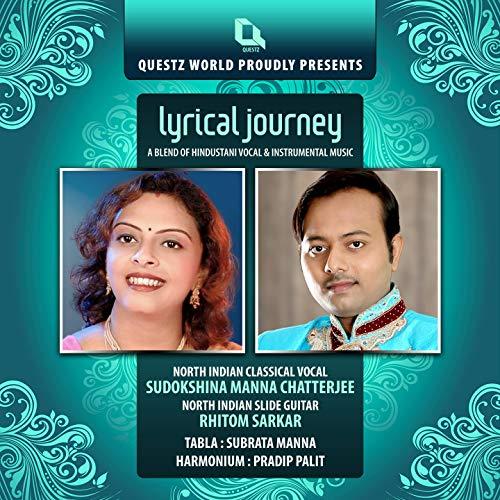 Slide Hindustani - Lyrical Journey (Hindustani Vocal & Slide Guitar)