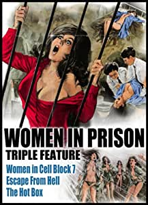 Women In Prison Triple Feature: The Hot Box/Escape From Hell/Women In Cell Block 7