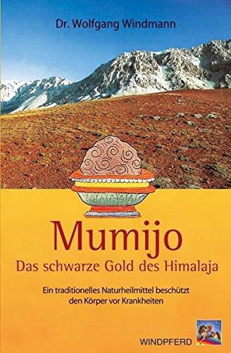 Price comparison product image Mumijo - das schwarze Gold des Himalaya