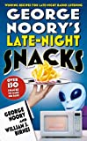 George Noory's Late-Night Snacks, George Noory and William J. Birnes, 0765314088