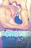 """Forever Too Far"" av Abbi Glines"