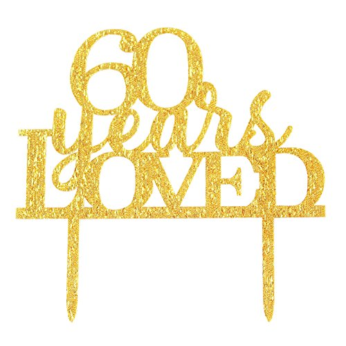 Glitter Gold Acrylic 60 Years Loved Cake Topper Decoration,