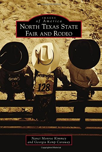 North Texas State Fair and Rodeo (Images of America)