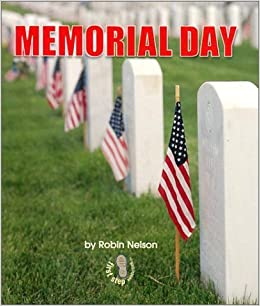 Book Memorial Day (First Step Nonfiction (Paperback)) by Robin Nelson (2003-01-01)