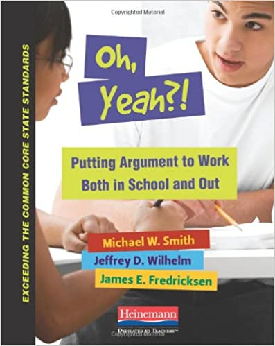 Putting Argument to Work Both in School and Out (Exceeding the Common Core  State Standards) 1st Edition