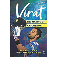 Virat: The Making of a Champion