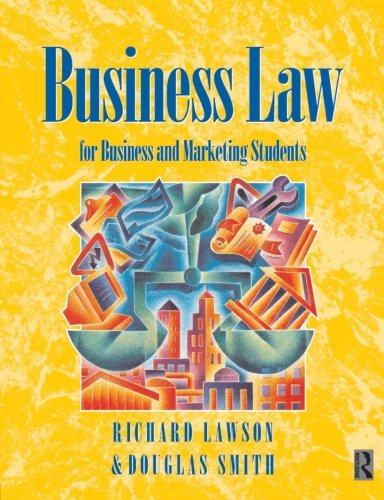 Business Law, Third Edition: For Business and Marketing Students