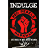 Indulge (Red Rebels MC Book 1)