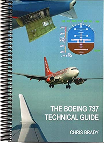 The Boeing 737 Technical Guide Chris Brady Books