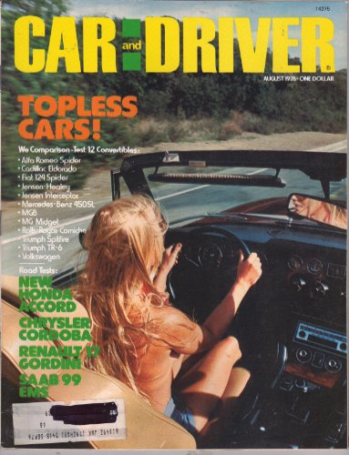 - Car and Driver Magazine August 1976 (Topless cars! We comparison-test 12 Convertibles: Alfa Romeo Spider, Cadillac Eldorado, Fiat 124 Spider, Jensen-Healey, Jensen Interceptor, Mercedes-Benz 450SL!)