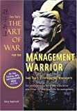 The Art of War for the Management Warrior, Gary Gagliardi, 1929194447
