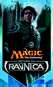 Return to Ravnica: The Secretist, Part One by [Beyer, Doug]