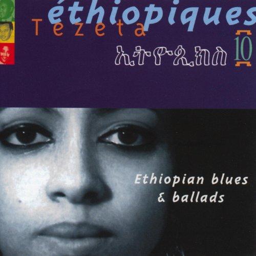 Ethiopiques Vol 10 Ethiopian Blues Amp Ballads By Various
