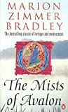 The Mists of Avalon (Mists of Avalon 1) by Bradley, Marion Zimmer New edition (1993)