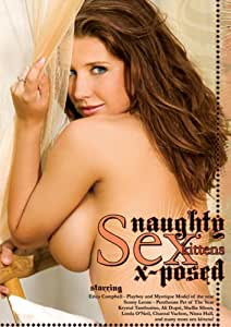 Naughty Sex Kittens Totally X-Posed [USA] [DVD]
