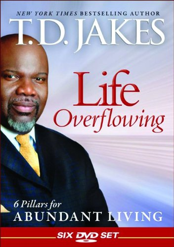 Life Overflowing: 6 Pillars for Abundant Living