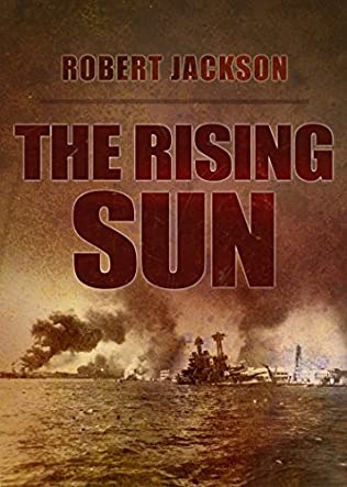 The Rising Sun (Secret Squadron, book 6) by Robert Jackson