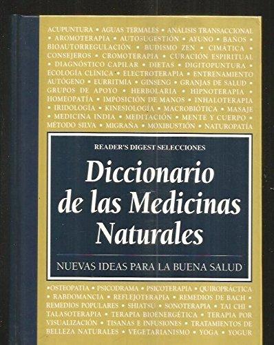 Diccionario De Las Medicinas Naturales. Nuevas Ideas Para La ...