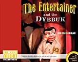 Front cover for the book The Entertainer and the Dybbuk by Sid Fleischman