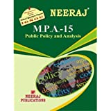 MPA15-Public Policy & Analysis (IGNOU help book for MPA-15 in English Medium)