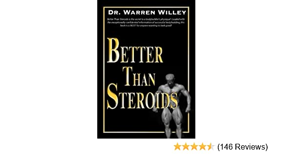 Better than steroids kindle edition by dr warren willey health better than steroids kindle edition by dr warren willey health fitness dieting kindle ebooks amazon fandeluxe Image collections
