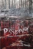 Psypher, David Twede, 1424145651